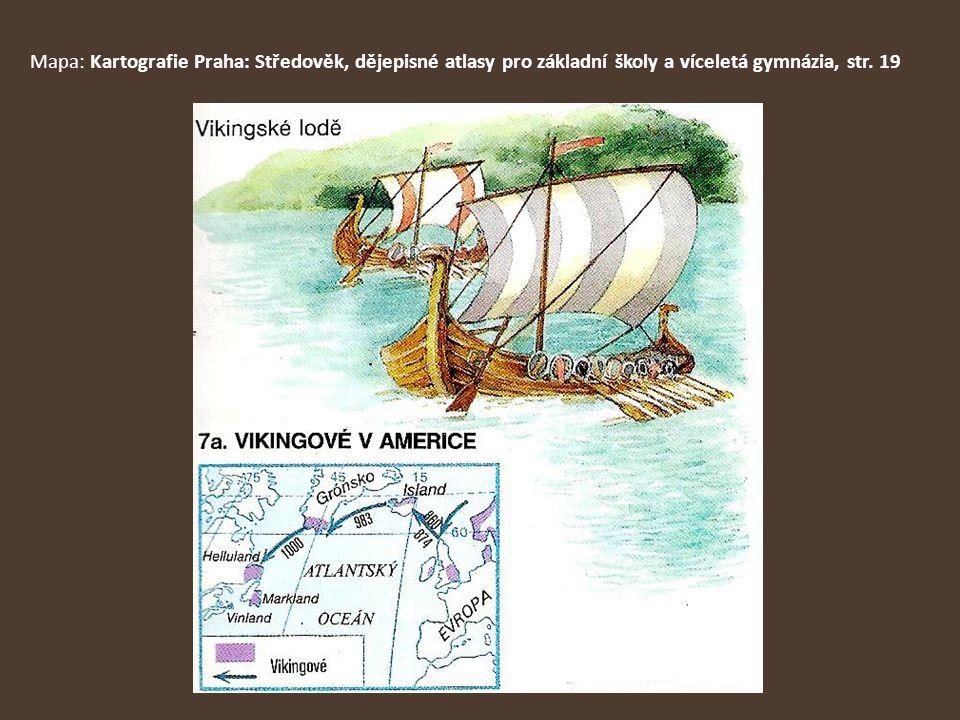 Mapa: Kartografie Praha: Středověk, dějepisné atlasy pro základní školy a víceletá gymnázia, str. 19