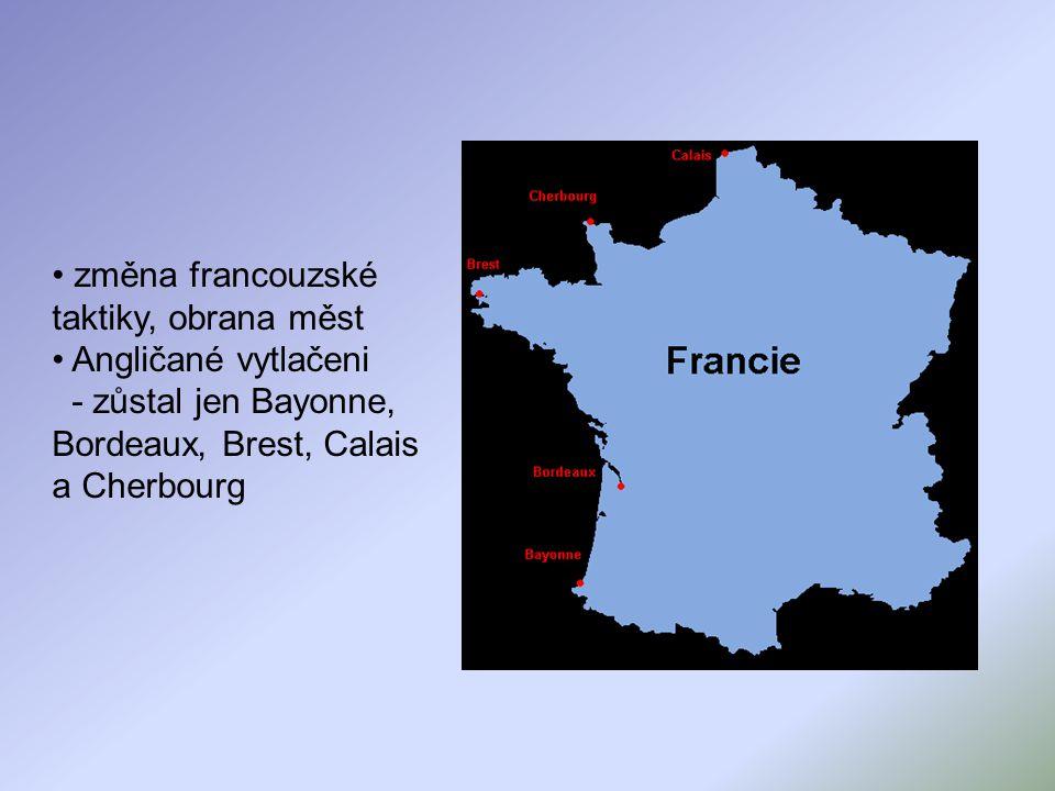 změna francouzské taktiky, obrana měst
