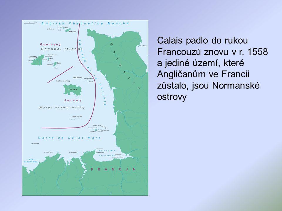 Calais padlo do rukou Francouzů znovu v r