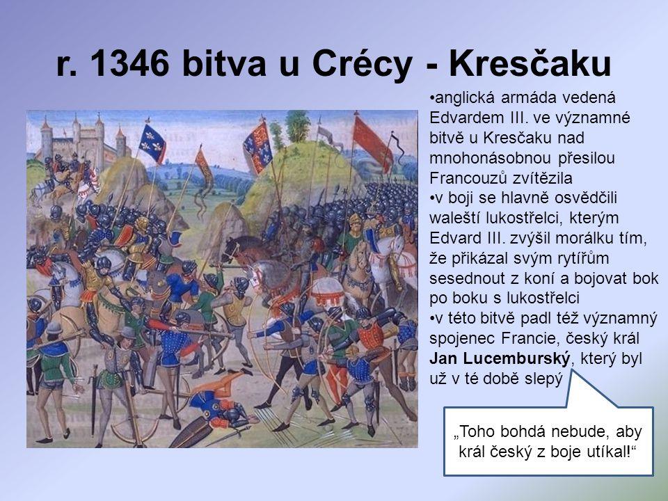r. 1346 bitva u Crécy - Kresčaku