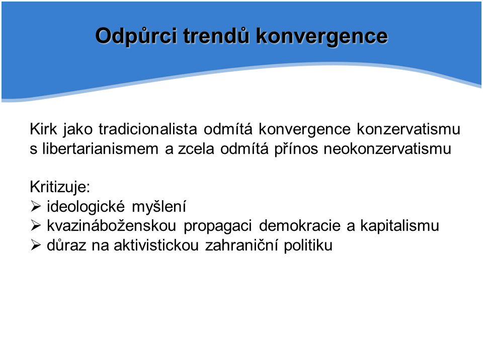 Odpůrci trendů konvergence