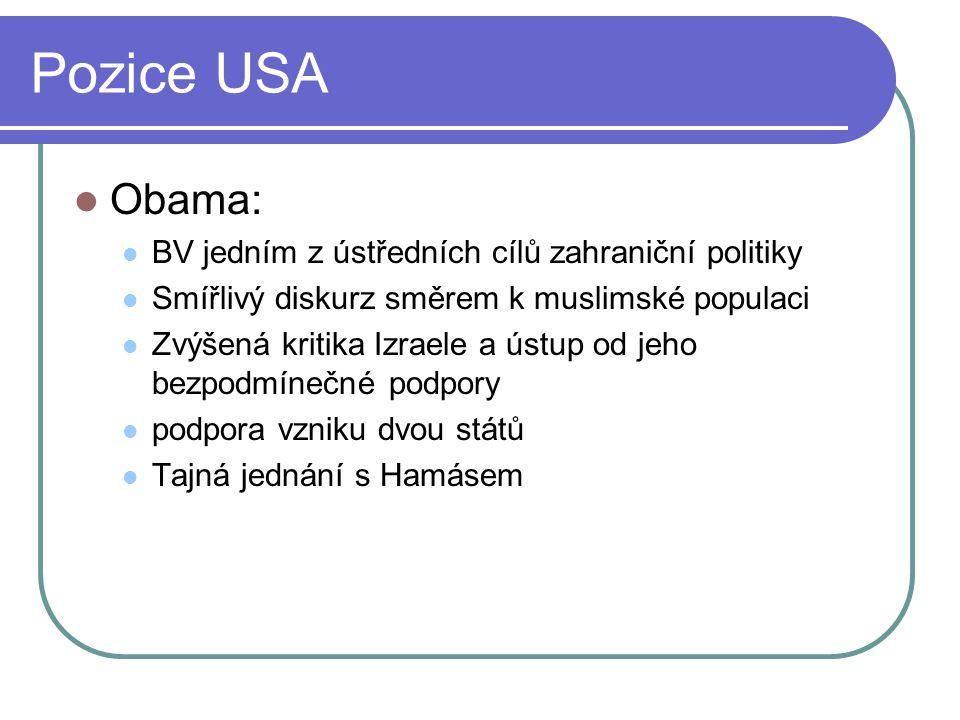 Pozice USA Obama: BV jedním z ústředních cílů zahraniční politiky