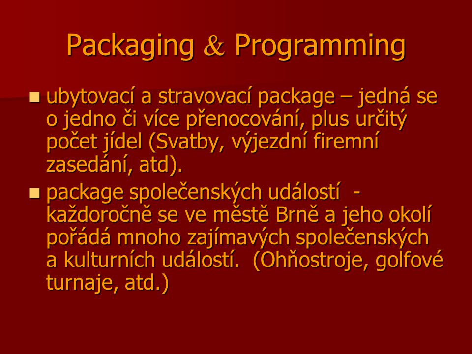 Packaging  Programming