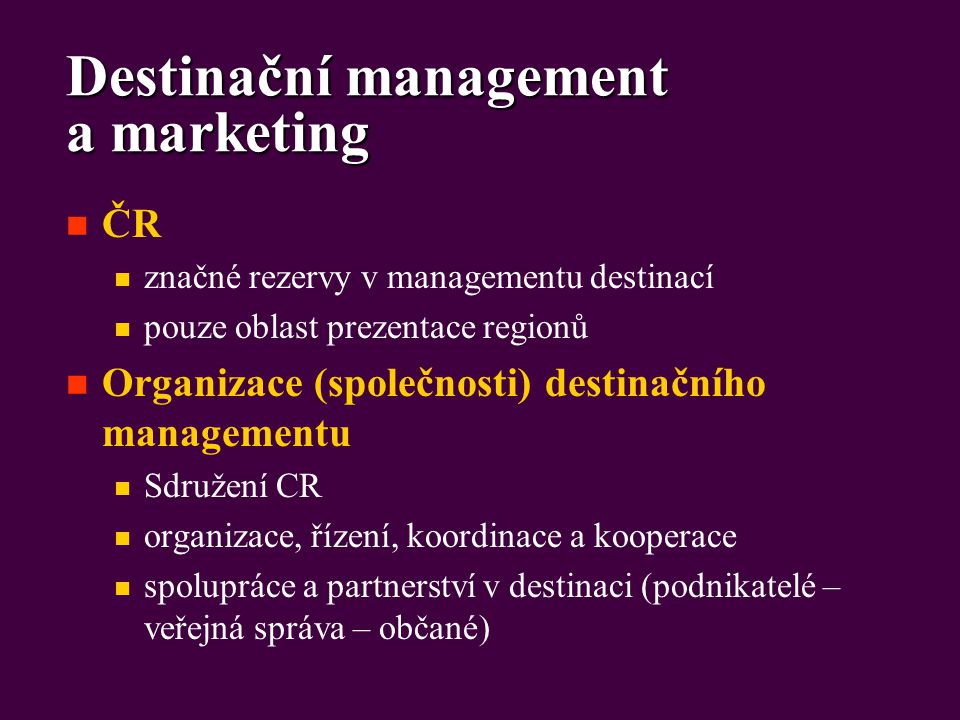 Destinační management a marketing