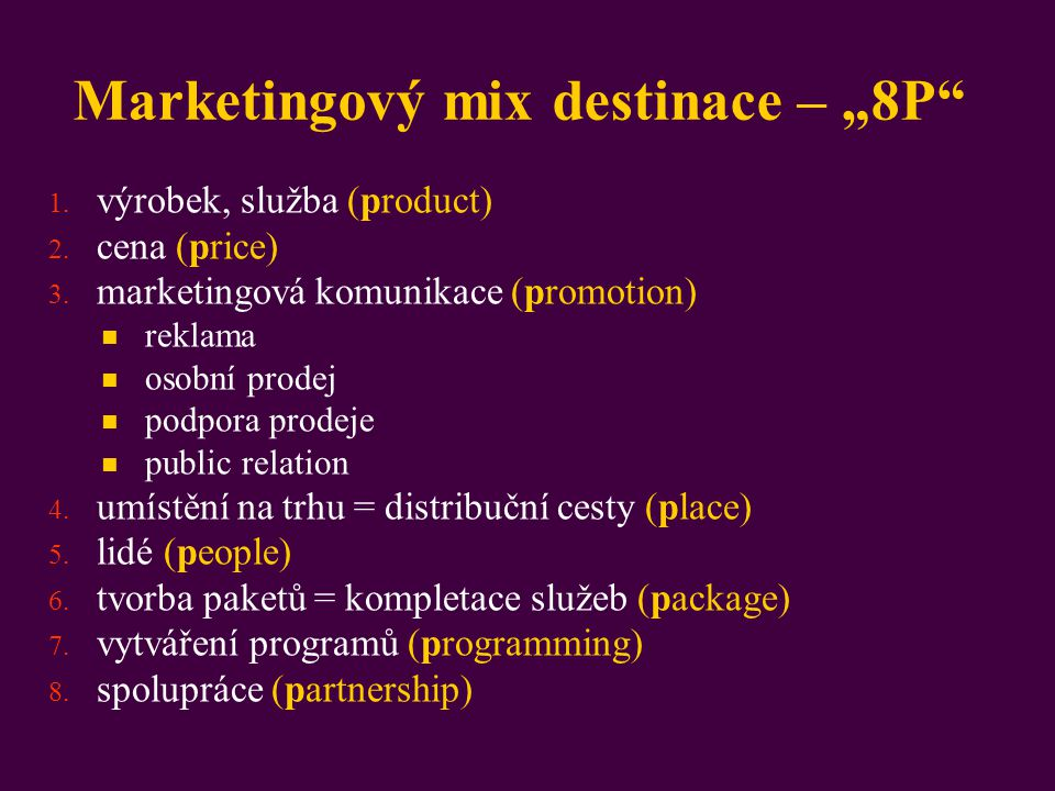 "Marketingový mix destinace – ""8P"