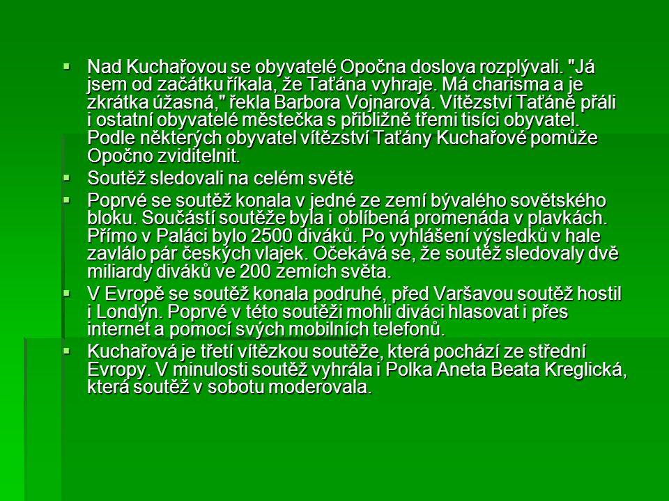 Nad Kuchařovou se obyvatelé Opočna doslova rozplývali