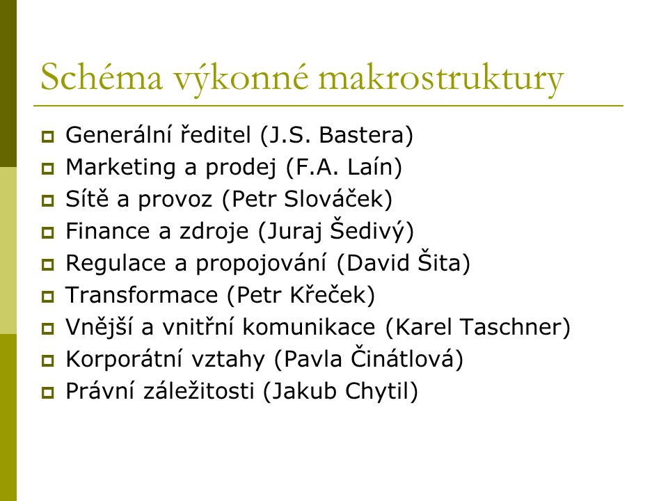 Schéma výkonné makrostruktury