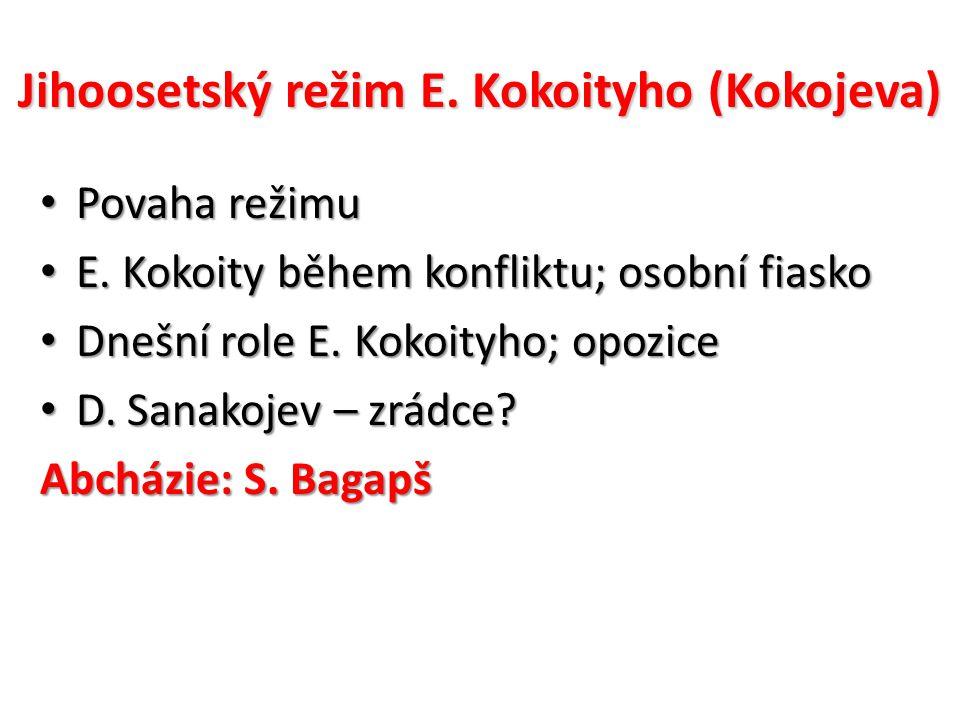 Jihoosetský režim E. Kokoityho (Kokojeva)
