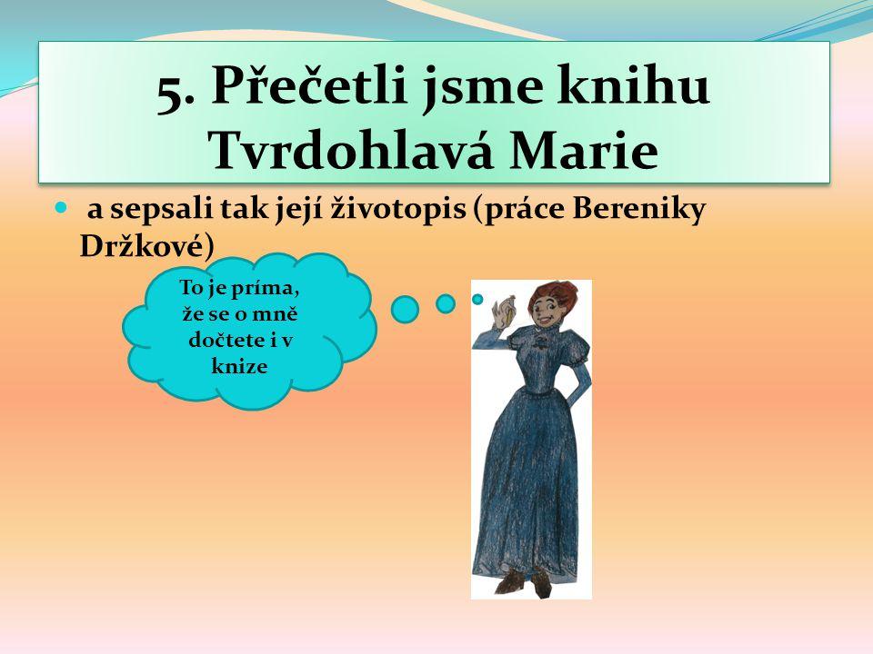 5. Přečetli jsme knihu Tvrdohlavá Marie