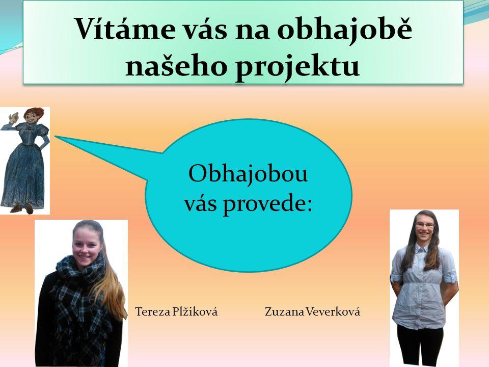 Vítáme vás na obhajobě našeho projektu