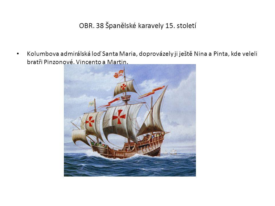 OBR. 38 Španělské karavely 15. století