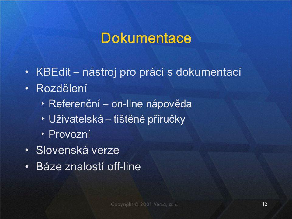 Dokumentace KBEdit – nástroj pro práci s dokumentací Rozdělení