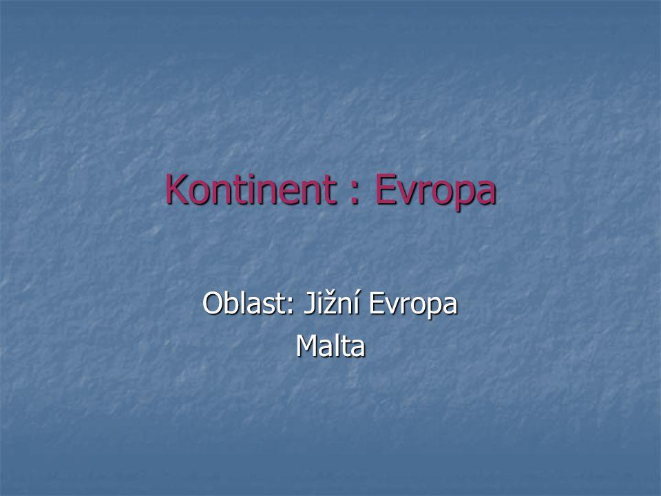 Oblast: Jižní Evropa Malta