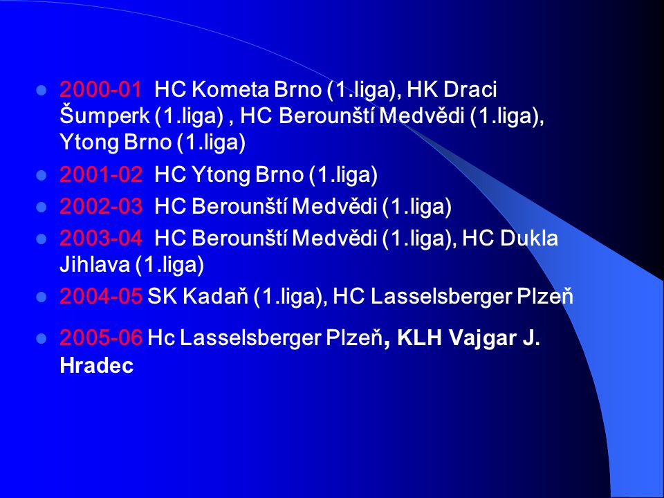 2000-01 HC Kometa Brno (1. liga), HK Draci Šumperk (1