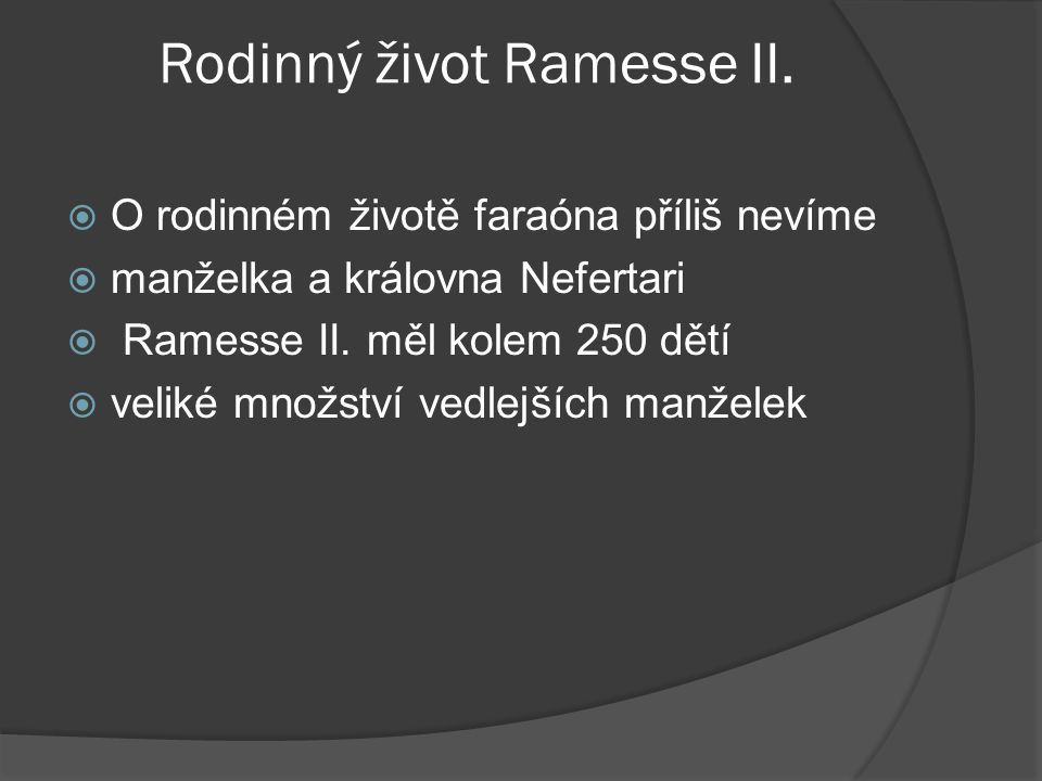 Rodinný život Ramesse II.
