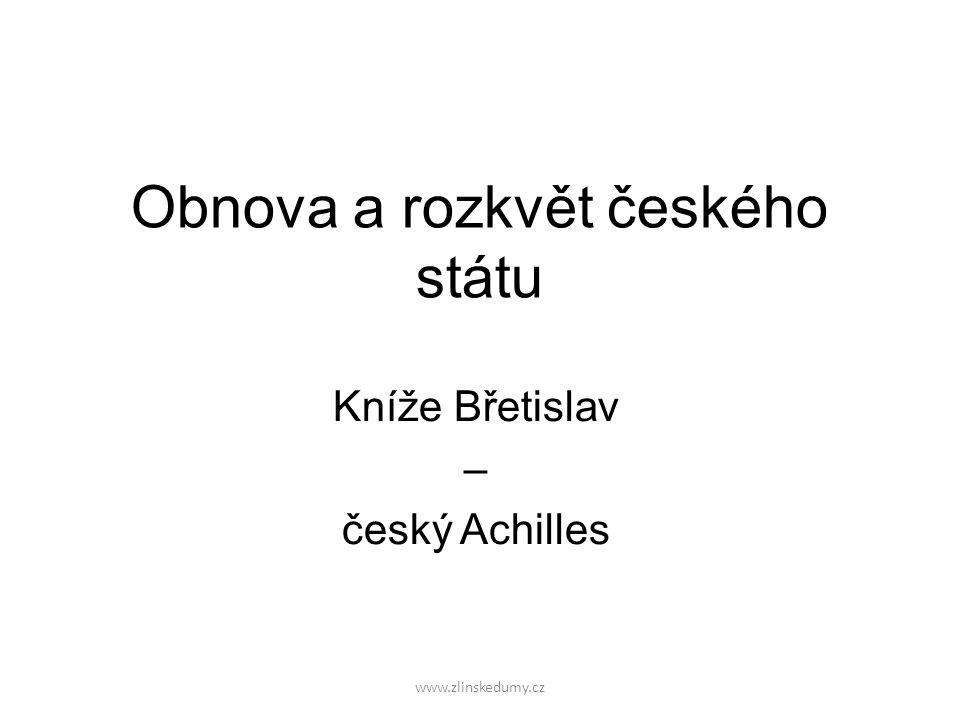 Obnova a rozkvět českého státu