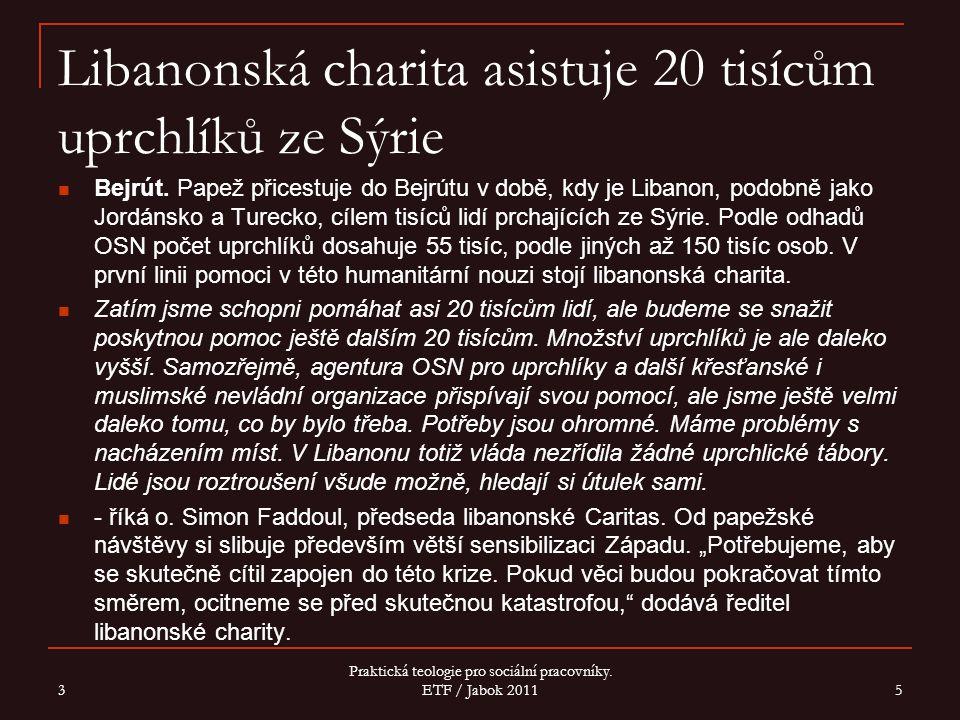 Libanonská charita asistuje 20 tisícům uprchlíků ze Sýrie