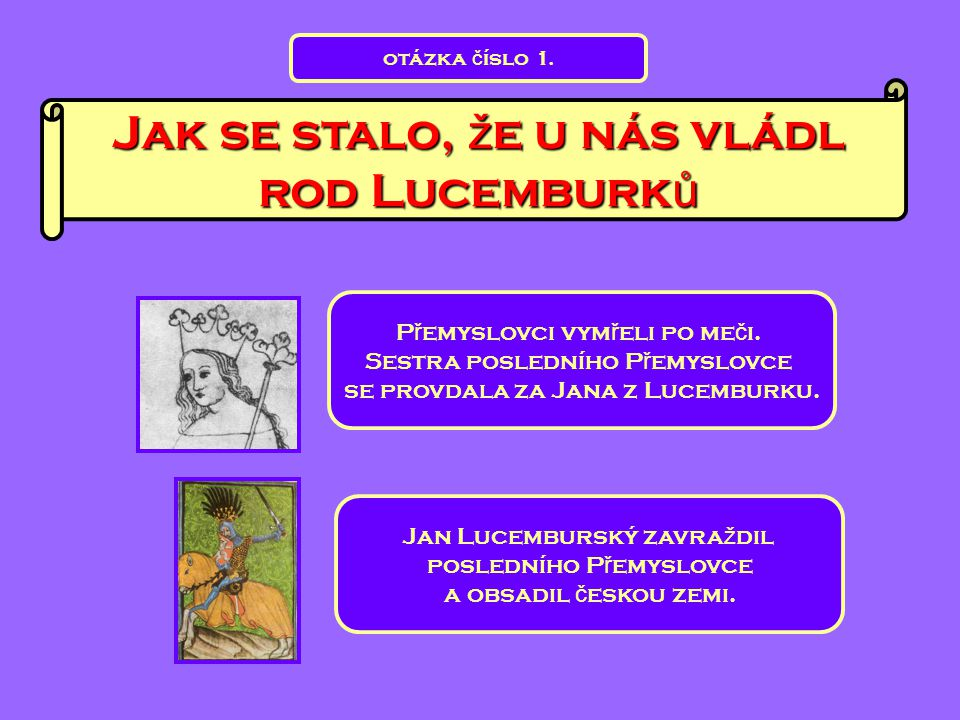 Jak se stalo, že u nás vládl rod Lucemburků