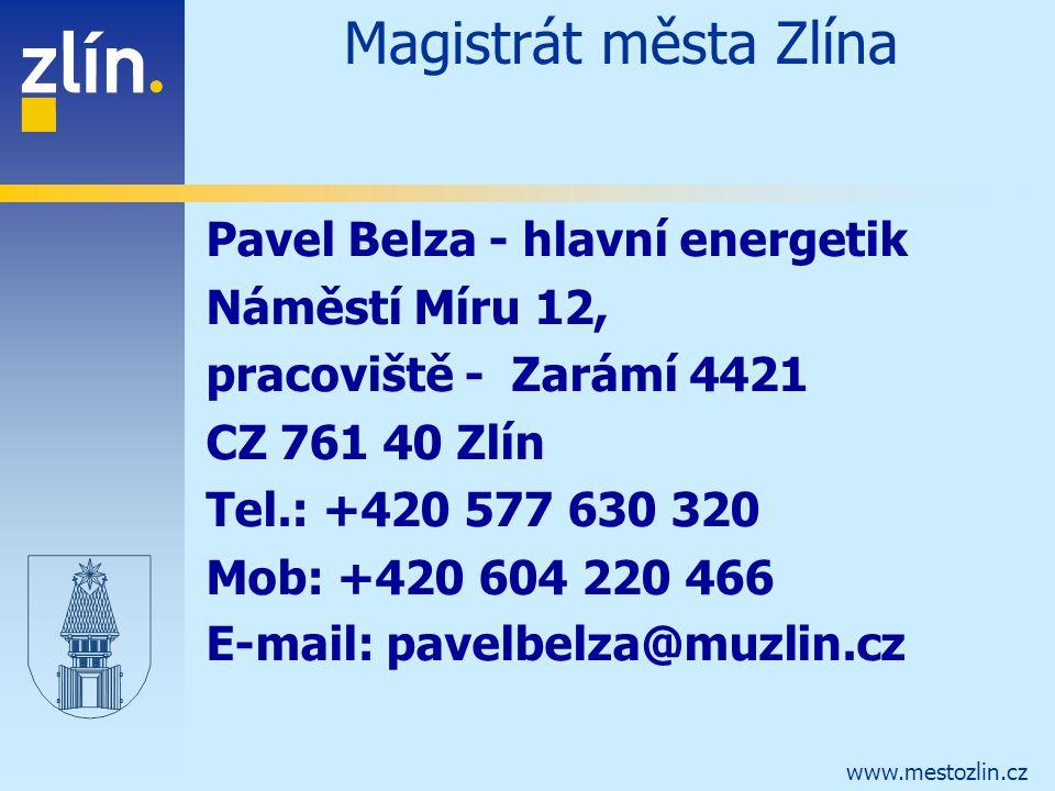 Magistrát města Zlína Pavel Belza - hlavní energetik Náměstí Míru 12,