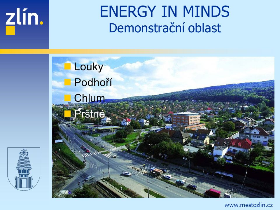ENERGY IN MINDS Demonstrační oblast