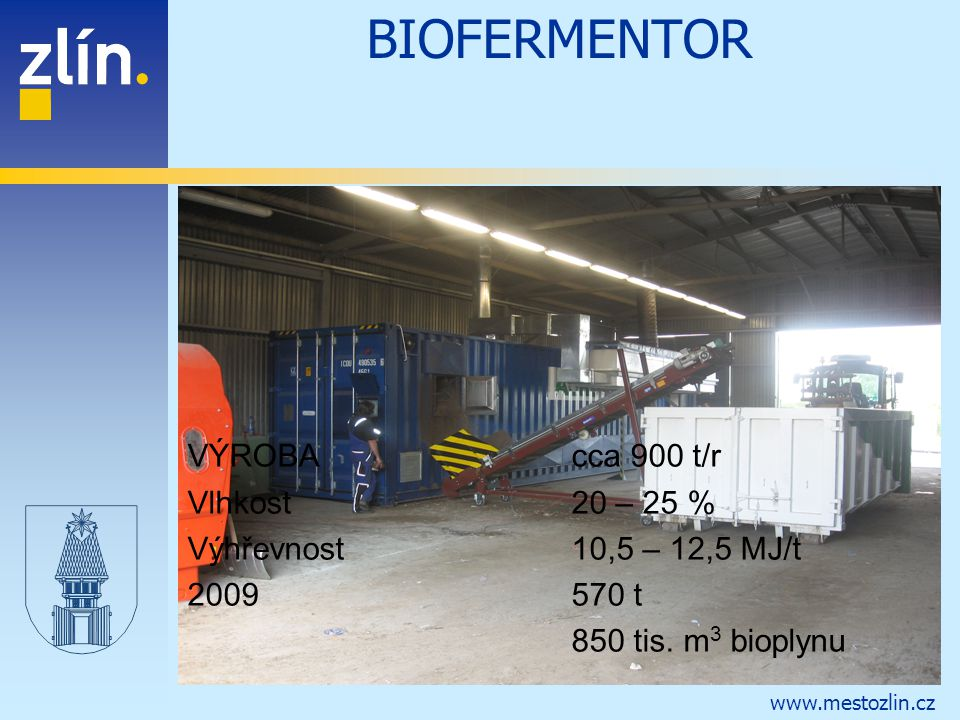 BIOFERMENTOR VÝROBA cca 900 t/r Vlhkost 20 – 25 %