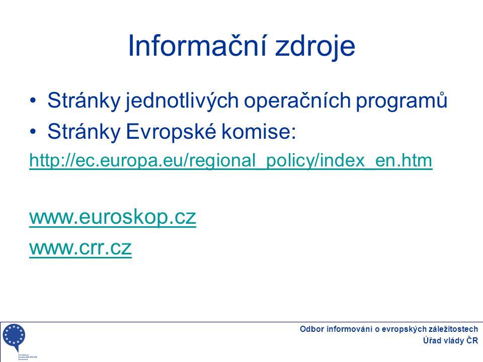 Informační zdroje Stránky jednotlivých operačních programů
