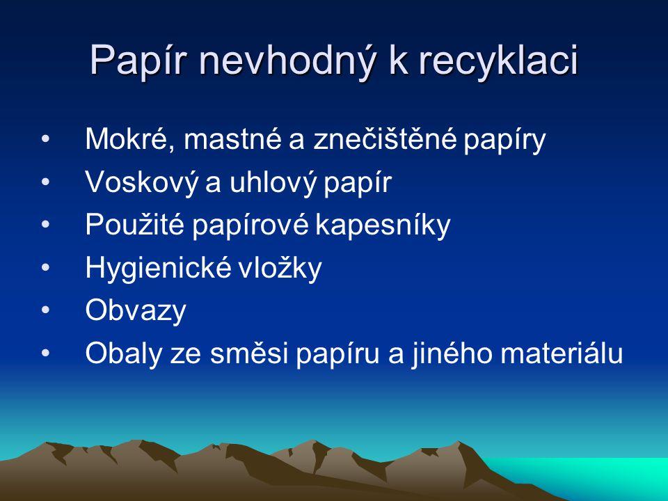 Papír nevhodný k recyklaci