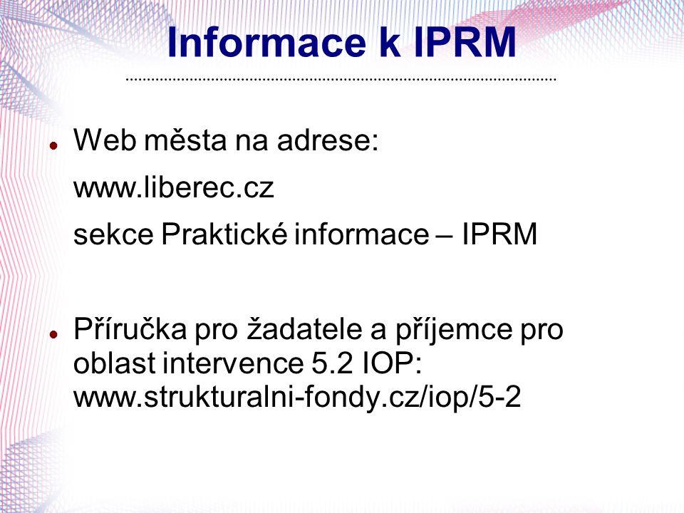 Informace k IPRM Web města na adrese: www.liberec.cz