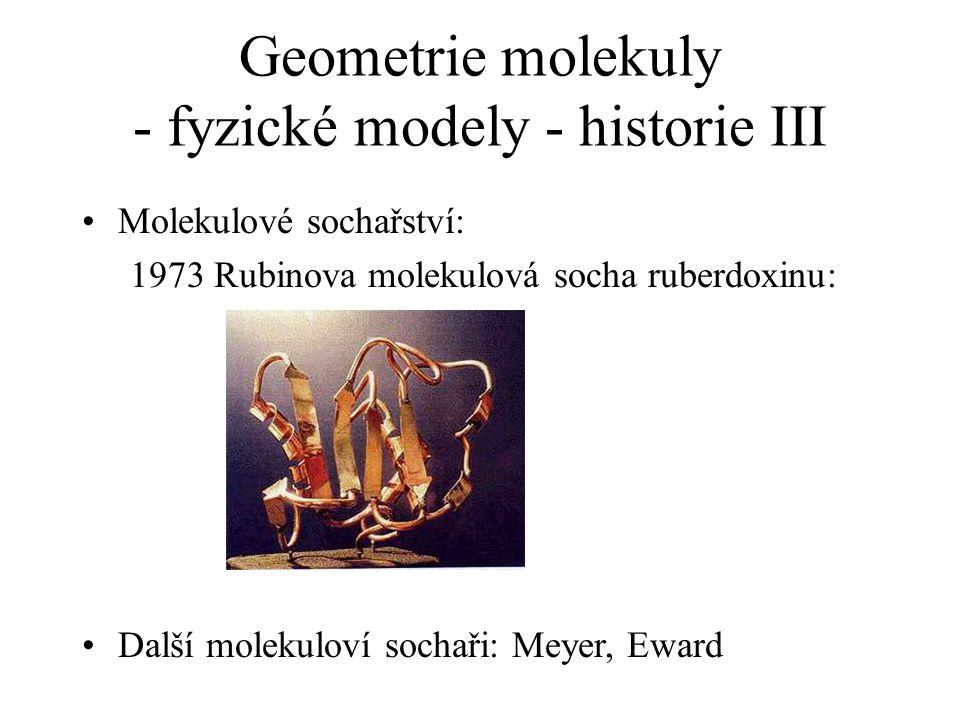 Geometrie molekuly - fyzické modely - historie III