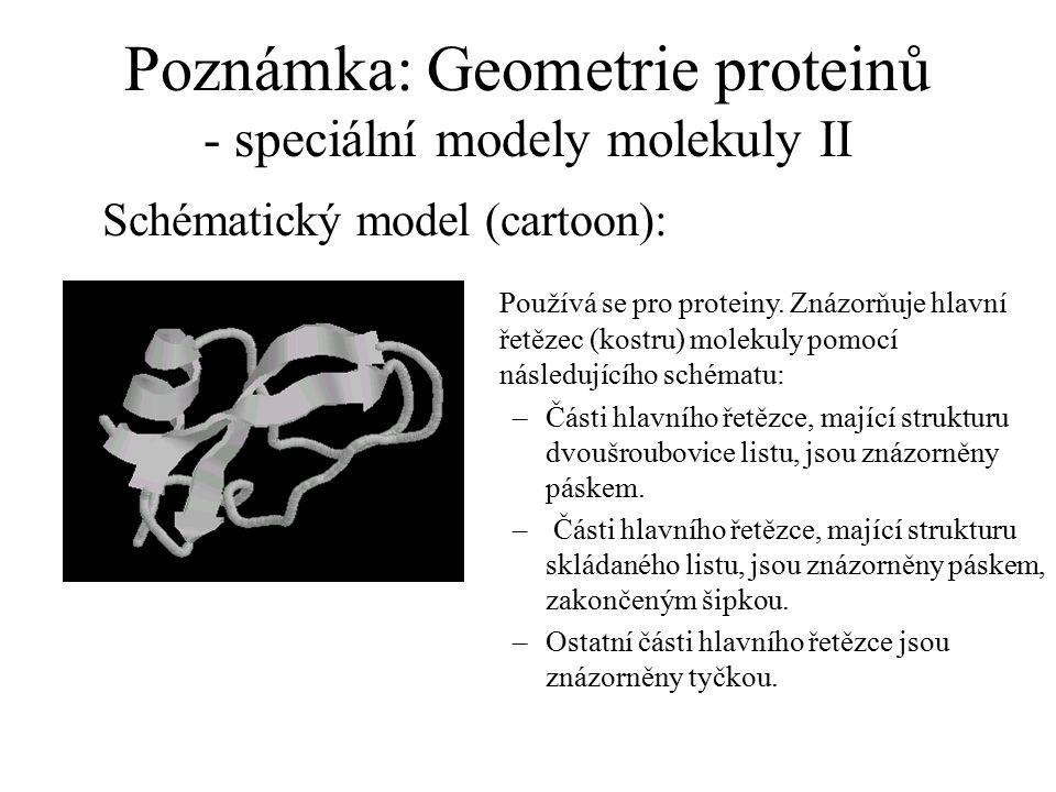 Poznámka: Geometrie proteinů - speciální modely molekuly II