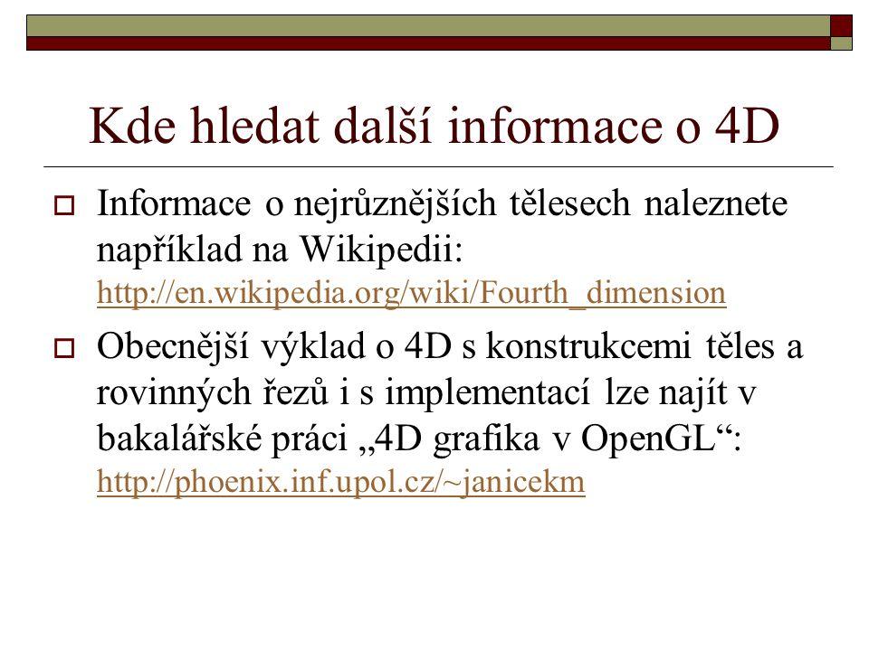 Kde hledat další informace o 4D
