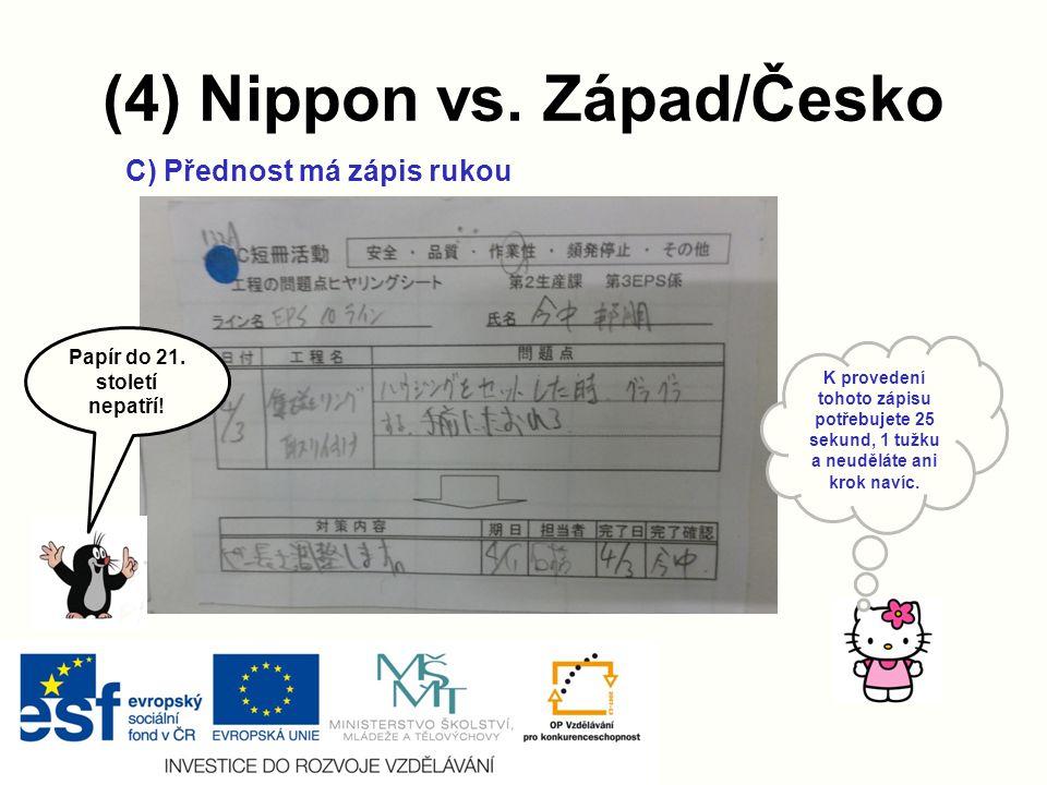 (4) Nippon vs. Západ/Česko