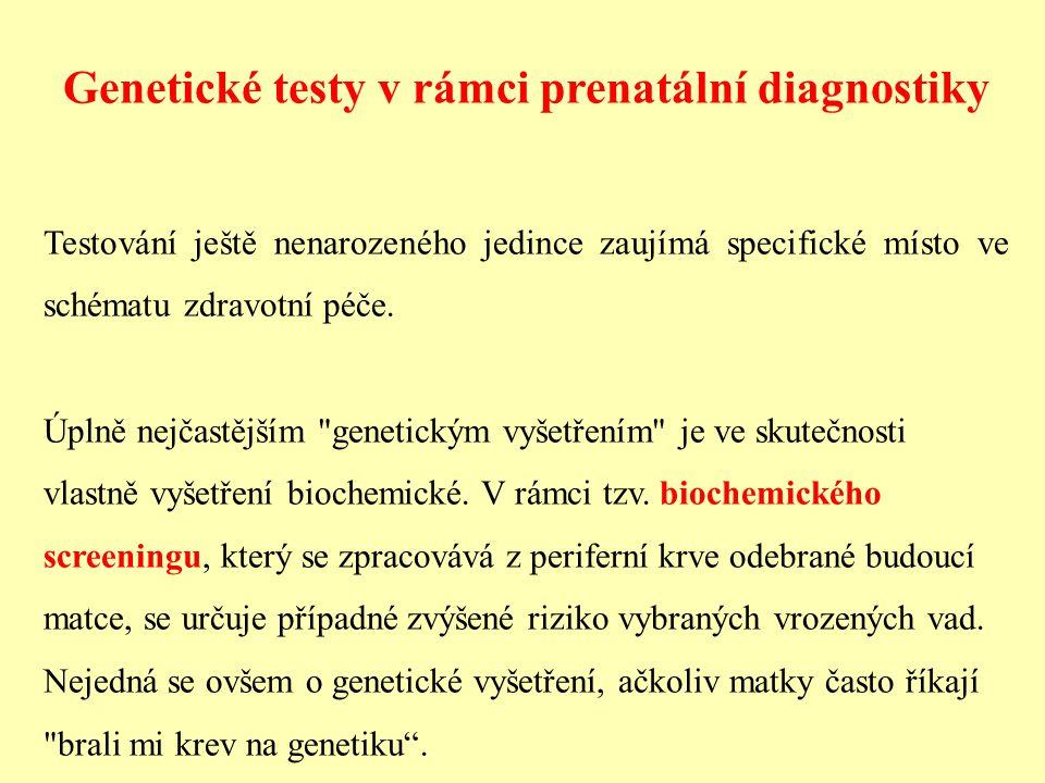 Genetické testy v rámci prenatální diagnostiky