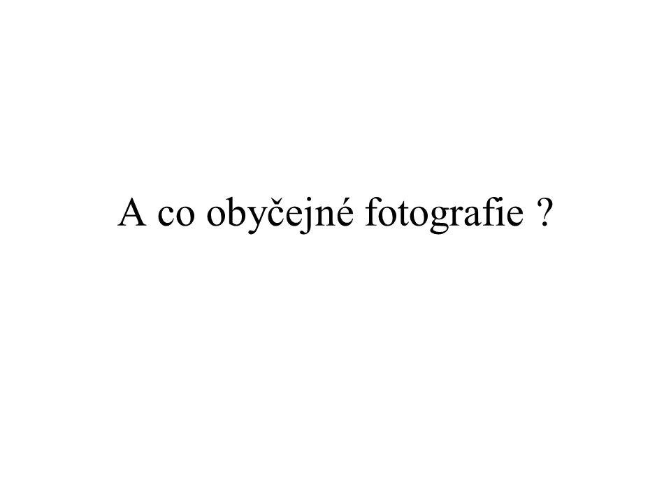 A co obyčejné fotografie