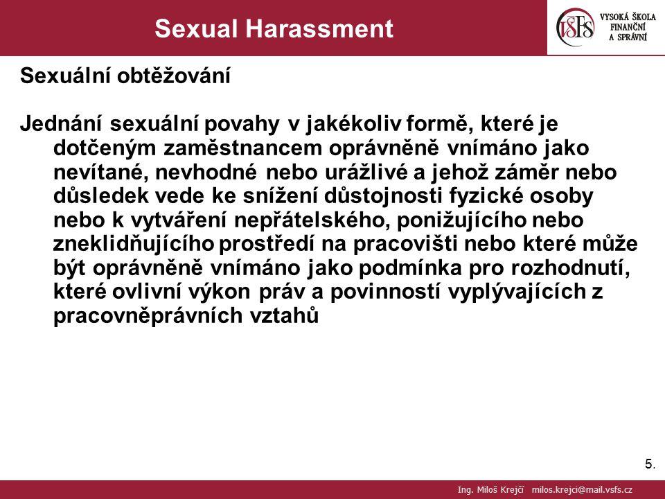 Ing. Miloš Krejčí milos.krejci@mail.vsfs.cz