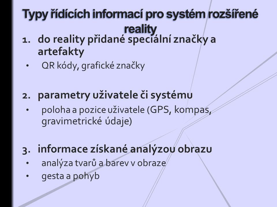 Typy řídících informací pro systém rozšířené reality