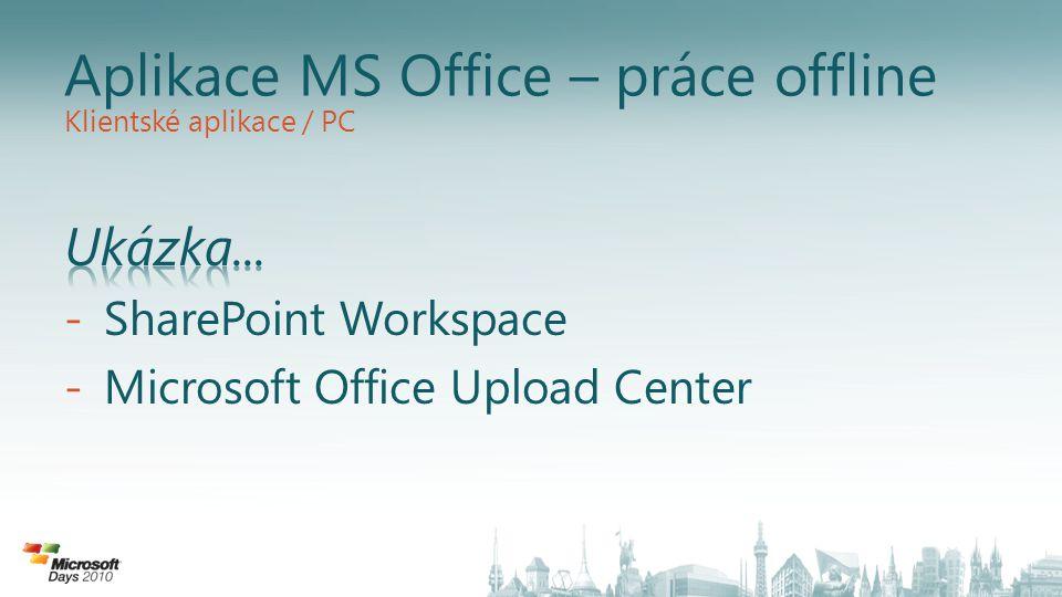 Aplikace MS Office – práce offline