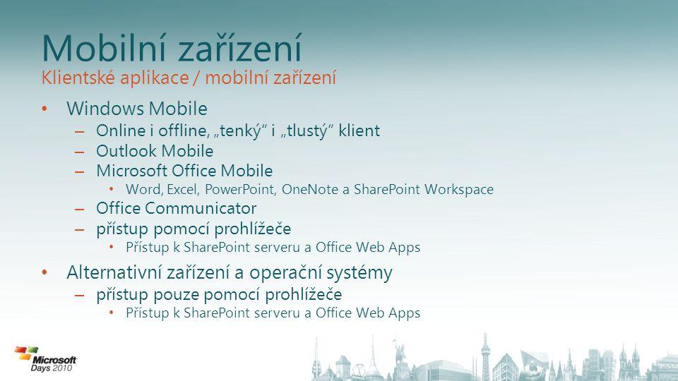 Mobilní zařízení Klientské aplikace / mobilní zařízení Windows Mobile