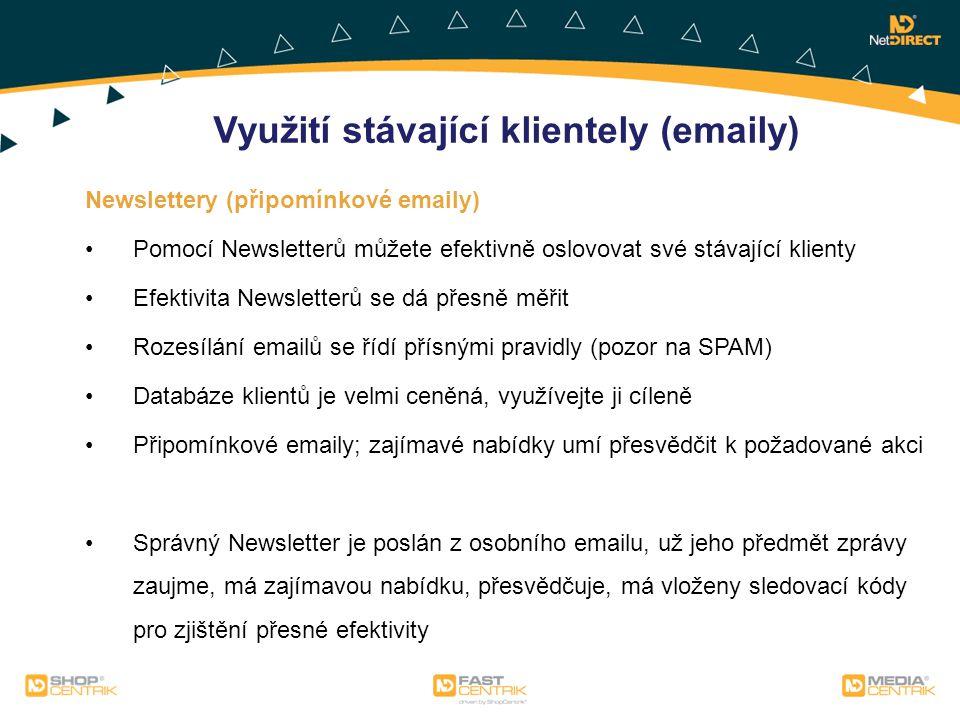 Využití stávající klientely (emaily)