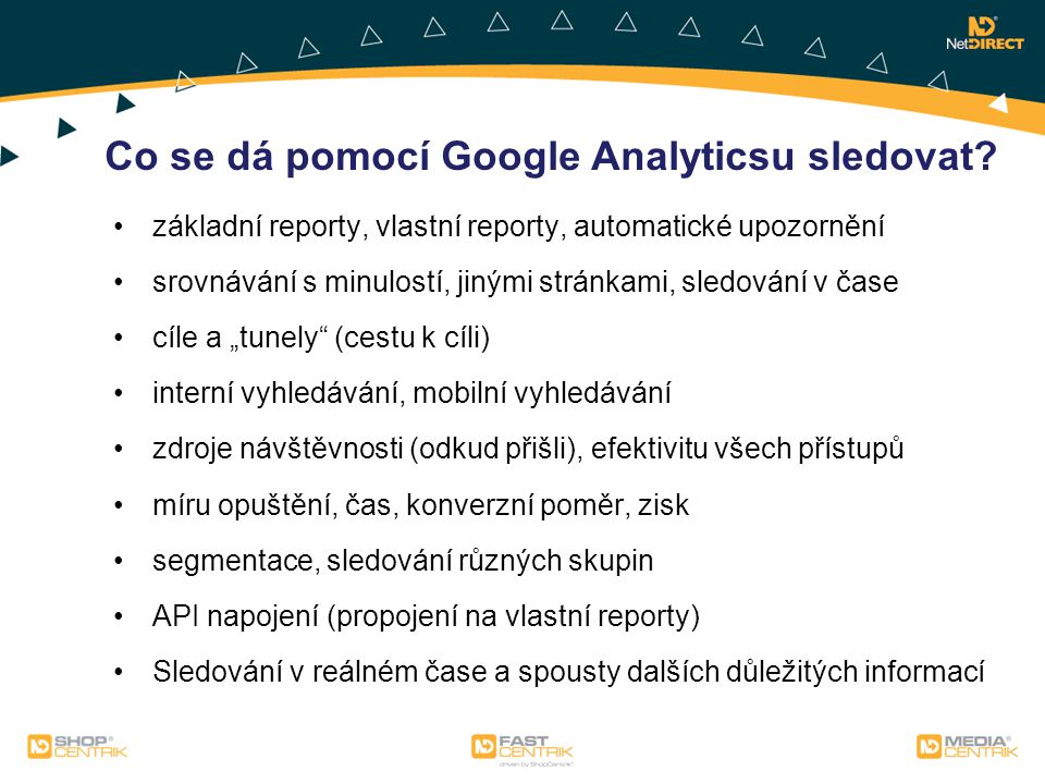 Co se dá pomocí Google Analyticsu sledovat