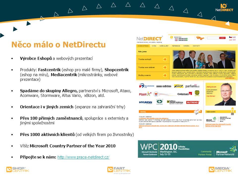 Něco málo o NetDirectu Výrobce Eshopů a webových prezentací