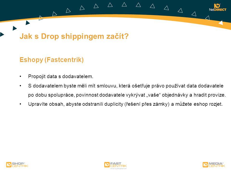 Jak s Drop shippingem začít