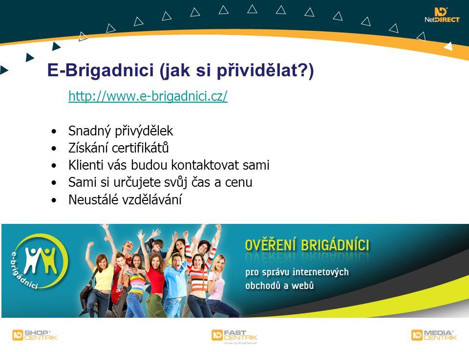 E-Brigadnici (jak si přividělat )