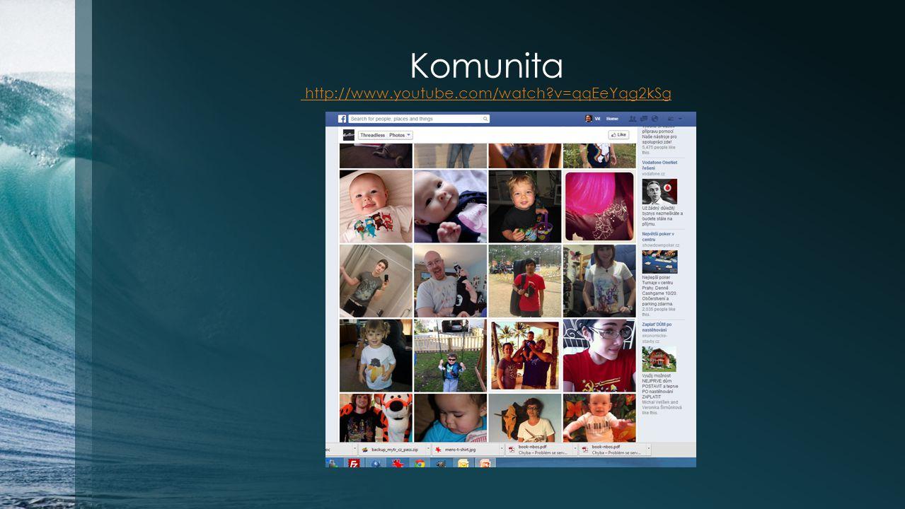 Komunita http://www.youtube.com/watch v=qqEeYqg2kSg