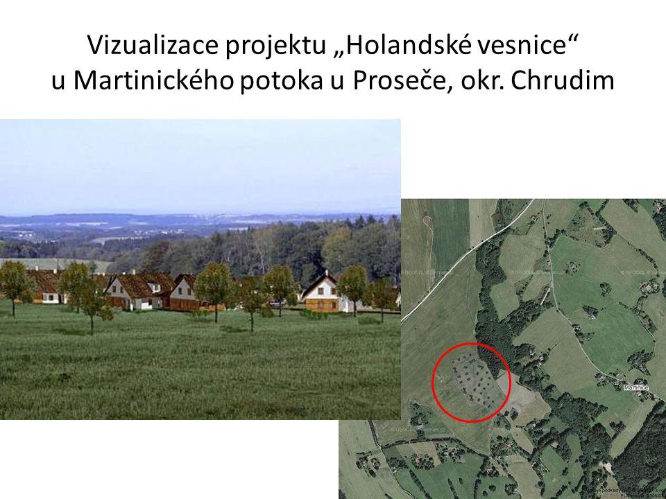 """Vizualizace projektu """"Holandské vesnice u Martinického potoka u Proseče, okr. Chrudim"""