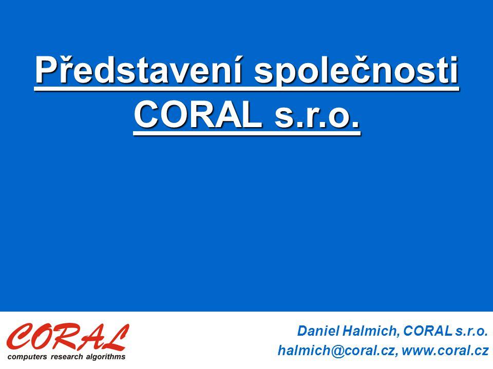 Představení společnosti CORAL s.r.o.