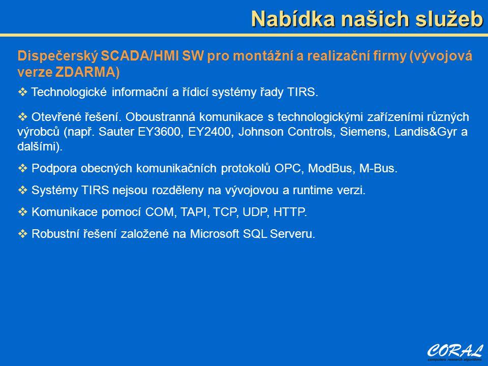Nabídka našich služeb Dispečerský SCADA/HMI SW pro montážní a realizační firmy (vývojová verze ZDARMA)