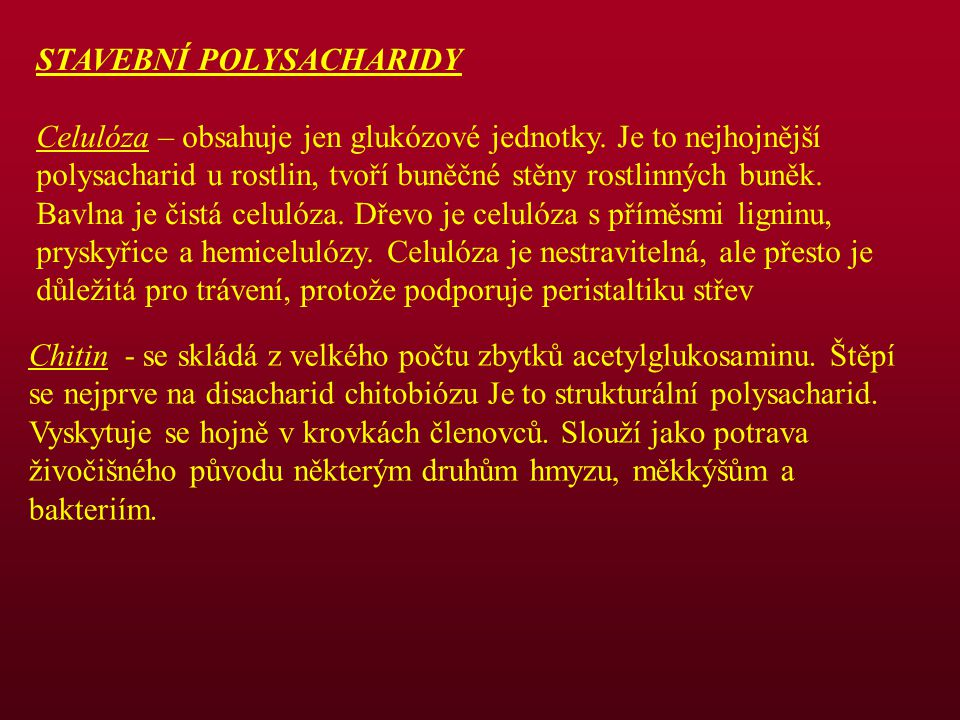 STAVEBNÍ POLYSACHARIDY