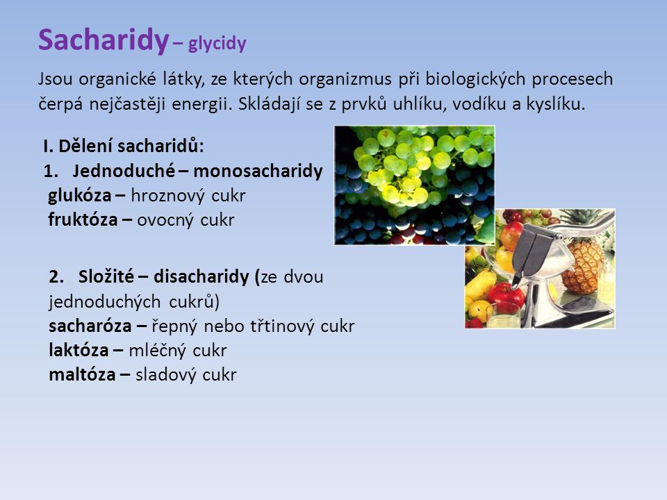 Sacharidy – glycidy