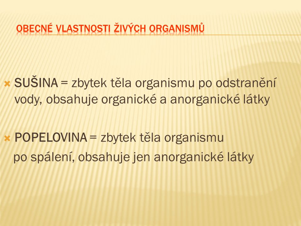 Obecné vlastnosti živých organismů